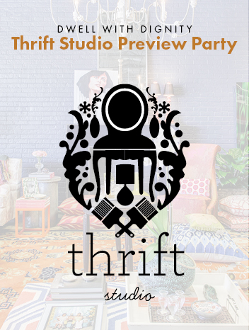 Promo Image for Dwell with Dignity | Thrift Studio Preview Party