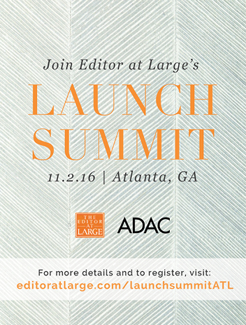 Promo Image for Editor at Large's LAUNCH Summit at ADAC