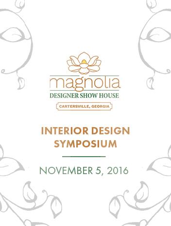 Promo Image for MAGNOLIA DESIGNER SHOW HOUSE INTERIOR DESIGN SYMPOSIUM